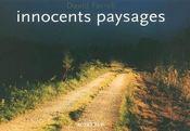 Innocents Paysages - Intérieur - Format classique