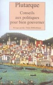 Conseils aux politiques pour bien gouverner - Intérieur - Format classique