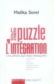 Le puzzle de l'intégration ; les pièces qui vous manquent - Couverture - Format classique