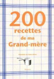 200 recettes de ma grand-mere - Couverture - Format classique