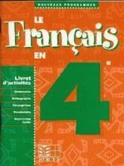 Le Francais En 4e / Livret D'Activites - Couverture - Format classique