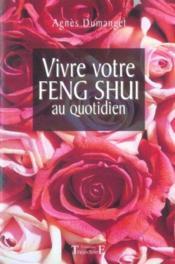 Vivre votre feng shui au quotidien - Couverture - Format classique