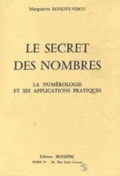 Le Secret Des Nombres - La Numerologie Et Ses Applications Pratiques - Couverture - Format classique