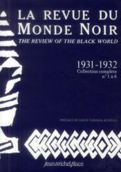 La revue du monde noir no1 a 6, 1931 a 1932 - Couverture - Format classique