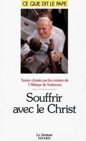 Souffrir avec le Christ - Couverture - Format classique