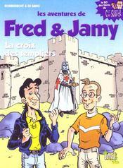 Les aventures de Fred et Jamy t.1 ; la croix des templiers - Intérieur - Format classique