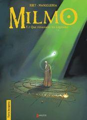 Milmo t.1 ; que renaissent les légendes - Intérieur - Format classique