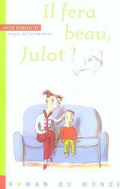 Il Fera Beau, Julot ! - Intérieur - Format classique