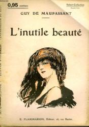 L'Inutile Beaute. Collection : Select Collection N° 132 - Couverture - Format classique