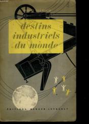 Destins Industriels Du Monde - Couverture - Format classique