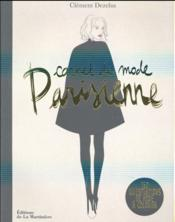 Vente livre :  Carnet de mode parisienne ; 150 illustrations de mode à colorier  - Clement Dezelus