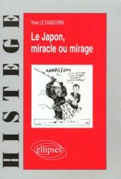 Le Japon Miracle Ou Mirage - Couverture - Format classique