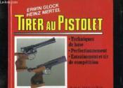 Tirer au pistolet - Couverture - Format classique