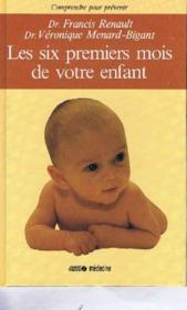Six premiers mois de votre enfant - Couverture - Format classique
