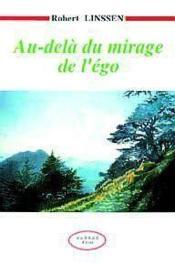 Au-Dela Du Mirage De L'Ego - Couverture - Format classique
