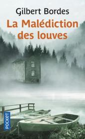 Vente  La malédiction des louves  - Gilbert Bordes