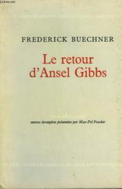 LE RETOUR D'ANSEL GIBBS. ( The return of Ansel Gibbs ). - Couverture - Format classique