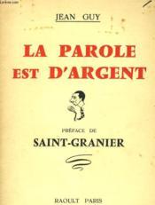 La Parole Est D'Argent - Couverture - Format classique