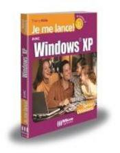 Je Me Lance Avec Windows Xp - Intérieur - Format classique