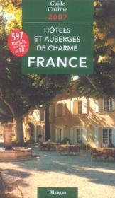 Hôtels et auberges de charme en france (édition 2007) - Couverture - Format classique