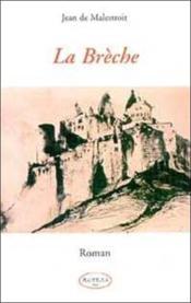 La Breche - Roman - Couverture - Format classique