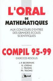 L'oral de mathematiques aux concours d'entree des grandes ecoles scientifiques ; compil 95-99 - Intérieur - Format classique