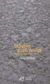 La seine etait rouge. paris, octobre 1961 - Intérieur - Format classique