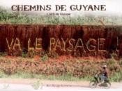 Chemins de Guyane - Couverture - Format classique