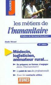 Les metiers de l'humanitaire ; 2e edition - Intérieur - Format classique