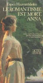 Le Romantisme Est Mort ; Anna - Couverture - Format classique