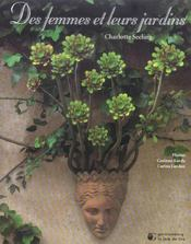 Des Femmes Et Leurs Jardins - Intérieur - Format classique