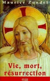 Vie Mort Resurrection - Couverture - Format classique