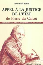 Appel à la justice de l'Etat de Pierre du Calvet - Couverture - Format classique