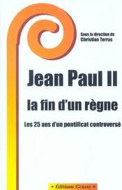 Jean Paul Ii ; La Fin D'Un Regne - Intérieur - Format classique