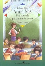 Anna Nas Une Nouvelle Pas Comme Les Autres - Couverture - Format classique