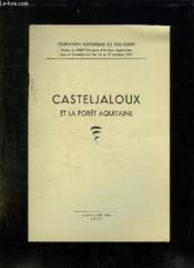 Casteljalous Et La Foret Aquitaine. - Couverture - Format classique