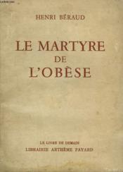 Le Martyre De L'Obese. Le Livre De Demain N° 41. - Couverture - Format classique