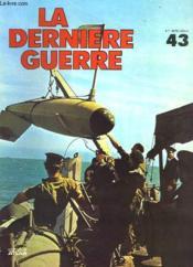 La Derniere Guerre - N°43 - Couverture - Format classique