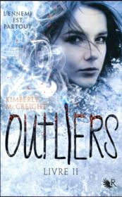 Vente livre :  Outliers T.2  - Mccreight Kimberly - Kimberly Mccreight