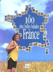 Les 100 plus belles balades en France - Intérieur - Format classique