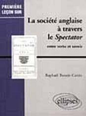 La Societe Anglaise A Travers Le Spectator Entre Vertu Et Savoir - Intérieur - Format classique