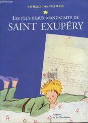 Plus Beaux Manuscrits De Saint Exupery - Couverture - Format classique