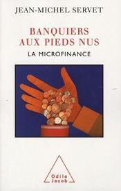 Banquiers aux pieds nus ; la microfinance - Intérieur - Format classique