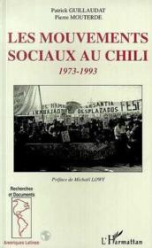 Les Mouvements Sociaux Au Chili, 1973-1993 - Couverture - Format classique