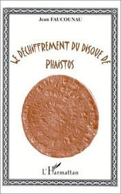 Le déchiffrement du disque de phaistos - Intérieur - Format classique
