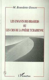 Les Enfants Des Brasiers Ou Les Cris De La Poesie Tchadienne - Intérieur - Format classique