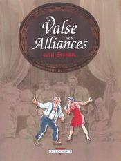 La valse des alliances t.1 - Intérieur - Format classique