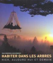 Habiter Dans Les Arbres-Hier, Aujourd'Hui Et Demain - Intérieur - Format classique