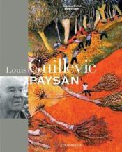Louis Guillevic paysan - Couverture - Format classique