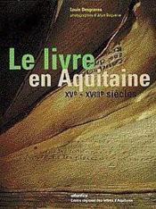Le Livre En Aquitaine Xve - Xviiie Siecle - Couverture - Format classique